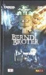 Berndi Broter und der Kasten der Katastrophen