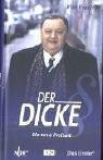Der Dicke, Bd. 1: Letzter Versuch