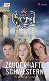 Charmed, Zauberhafte Schwestern, Bd. 52: Die Geister, die Paige rief