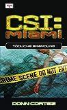 CSI: Miami, Bd. 3: Tödliche Brandung