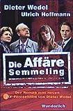 Dieter Wedel, Ulrich Hoffmann: Die Affäre Semmeling