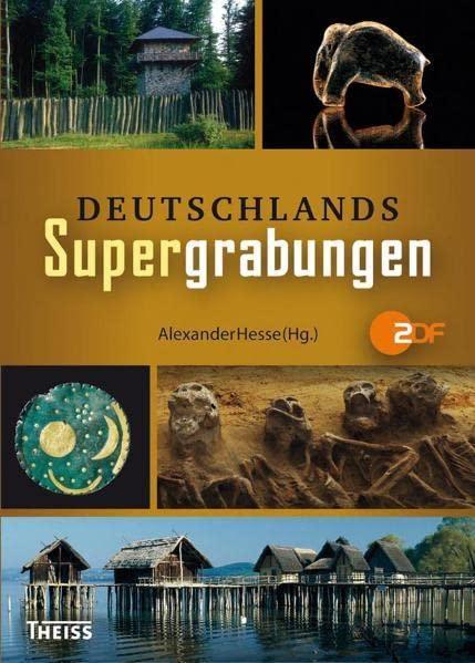 Alexander Hesse (Hg.) - Deutschlands Supergrabungen