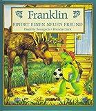 Franklin findet einen neuen Freund.