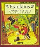 Franklins großer Auftritt.