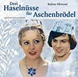 Drei Haselnüsse für Aschenbrödel. Lesung mit Originalfilmmusik.
