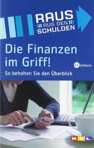 Die Finanzen im Griff! So behalten Sie den Überblick. Das Buch zur TV-Sendung 'Raus aus den Schulden'.