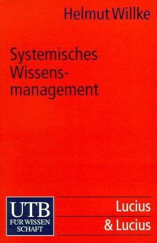 Systemisches Wissensmanagement