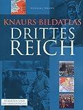 Knaurs Bildatlas Drittes Reich.