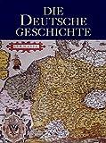 Deutsche Geschichte in 4 Bänden.