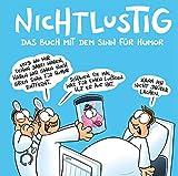 Nichtlustig: Das Buch mit dem Sinn für Humor