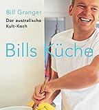Bills Küche: Der australische Kult-Koch