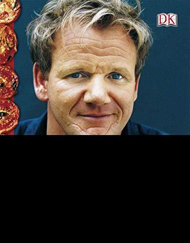 Gordon Ramsay: Dinner für Freunde - Meine besten Rezepte.