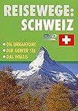 Reisewege: Schweiz