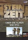 Steinzeit: Das Experiment - Über die Alpen wie Ötzi