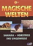 Vol. 1: Sahara - Vorstoß ins Ungewisse.