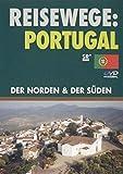 Portugal. Der Norden & Der Süden