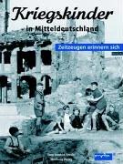 Kriegskinder in Mitteldeutschland: