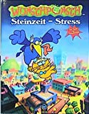 Wunschpunsch. Steinzeit- Stress.