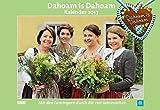 Dahoam is Dahoam - Kalender 2017
