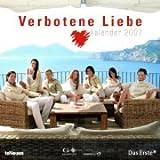 Verbotene Liebe 2007. (Kalender)