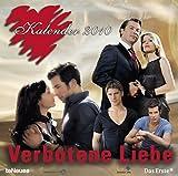 Verbotene Liebe 2010