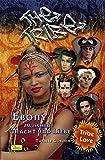 The Tribe 11. Ebony: Zwischen Macht und Liebe
