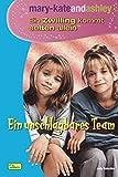 mary-kateandashley, Ein Zwilling kommt selten allein, Bd. 1: Ein unschlagbares Team