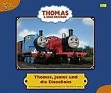 Thomas und seine Freunde, Geschichtenbuch, Band 11: Thomas, James und die Dieselloks