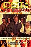 CSI: Miami, Bd. 1: Blut/Geld - Du sollst nicht... - Verräterische Waffe