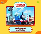 Thomas und seine Freunde, Geschichtenbuch, Band 14: Aufregung am Hafen.
