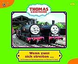 Thomas und seine Freunde, Geschichtenbuch, Band 15: Wenn zwei sich streiten ...