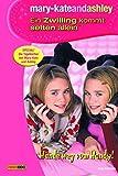 mary-kateandashley, Ein Zwilling kommt selten allein, Bd. 9: Hände weg vom Handy!