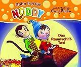 Noddy Geschichtenbuch, Bd. 2: Das Raumschifftaxi