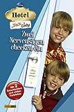 Hotel Zack & Cody, Bd. 1: Zwei Nervensägen checken ein.