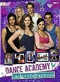 Dance Academy - Das große Fanbuch