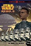 Star Wars Rebels: Diener des Imperiums I