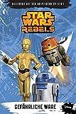 Star Wars Rebels - Band 2: Gefährliche Ware