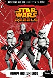 Star Wars Rebels - Band 4: Kampf bis zum Ende