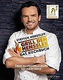 Grill den Henssler - Das Kochbuch: Über 70 unschlagbare Siegerrezepte