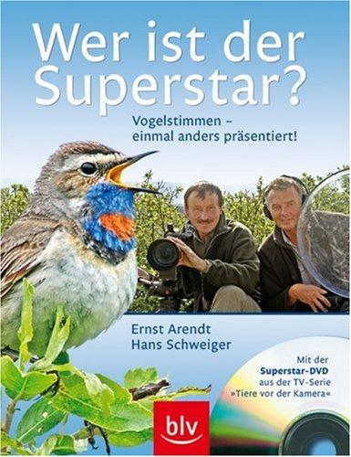 Wer ist der Superstar? Vogelstimmen - einmal anders präsentiert! Mit der Superstar-DVD aus