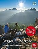 Bergauf-Bergab: Menschen - Touren - Traditionen