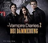 The Vampire Diaries - Band 2: Bei Dämmerung