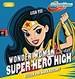 Wonder Woman auf der Super Hero High (Hörbuch)