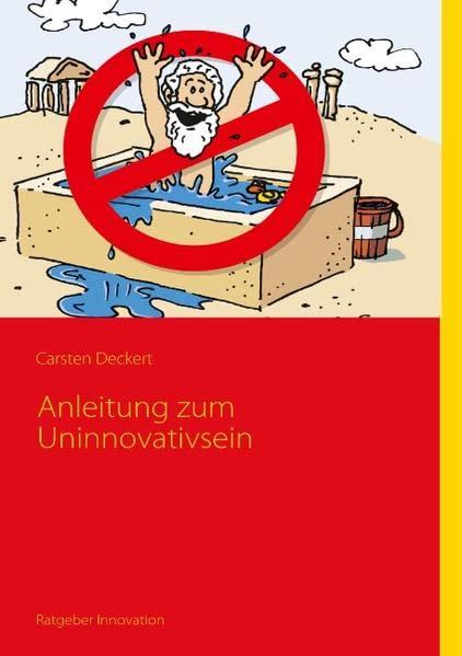 Anleitung zum Uninnovativsein