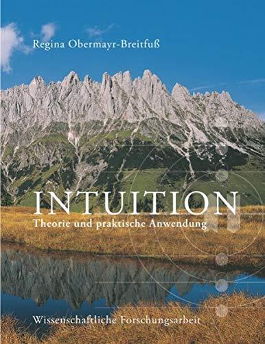 Intuition: Theorie und praktische Anwendung