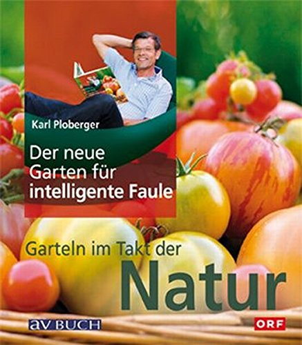 Der neue Garten für intelligente Faule.
