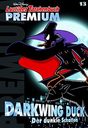 Lustiges Taschenbuch Premium 13: Darkwing Duck - Der dunkle Schatten