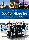 Großstadtrevier: Auf Streife in Hamburg