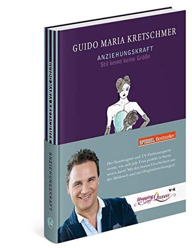Guido Maria Kretschmer: Anziehungskraft - Stil kennt keine Größe