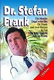 Ein blonder Engel rettet ihn /Dr. Frank und zwei Herzen in Not / Mein Baby braucht Sie, Dr. Frank